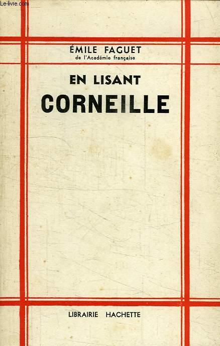 EN LISANT CORNEILLE