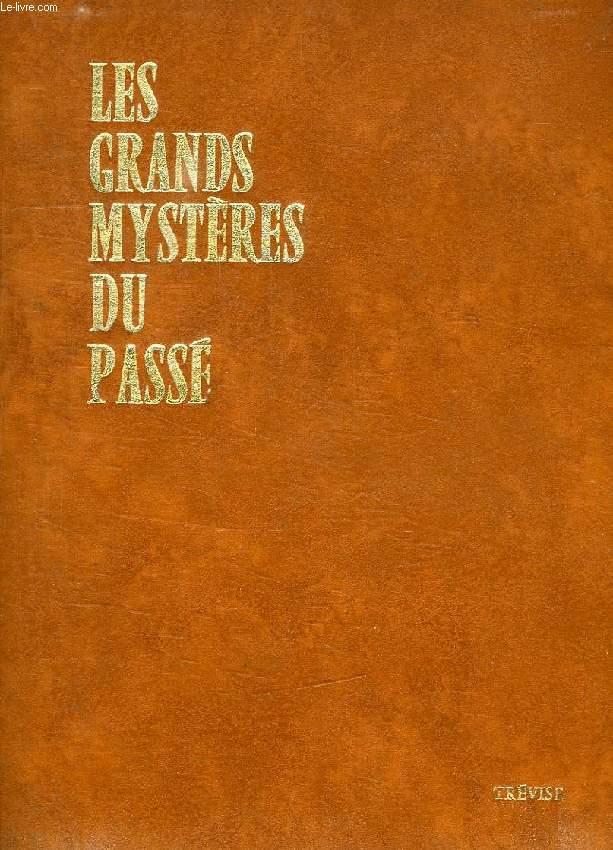 LES GRANDS MYSTERES DU PASSE