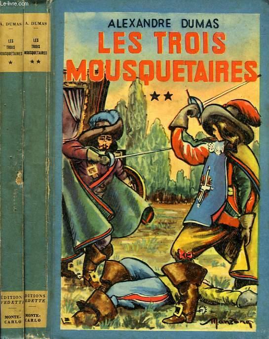 LES TROIS MOUSQUETAIRES, 2 TOMES