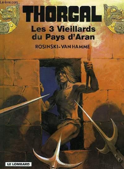 THORGAL, LES TROIS VIEILLARDS DU PAYS D'ARAN