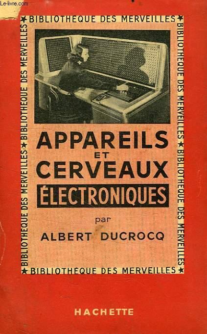 APPAREILS ET CERVEAUX ELECTRONIQUES