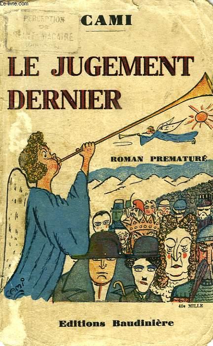 LE JUGEMENT DERNIER, ROMAN PREMATURE