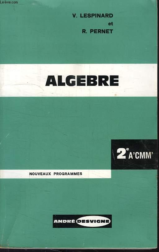 ALGEBRE, CLASSE DE 2de A', C, M, M'