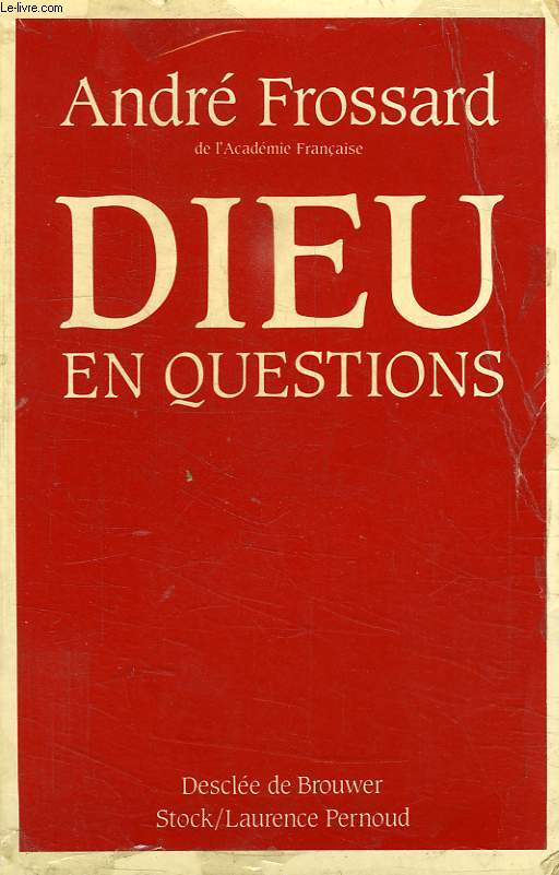 DIEU EN QUESTIONS