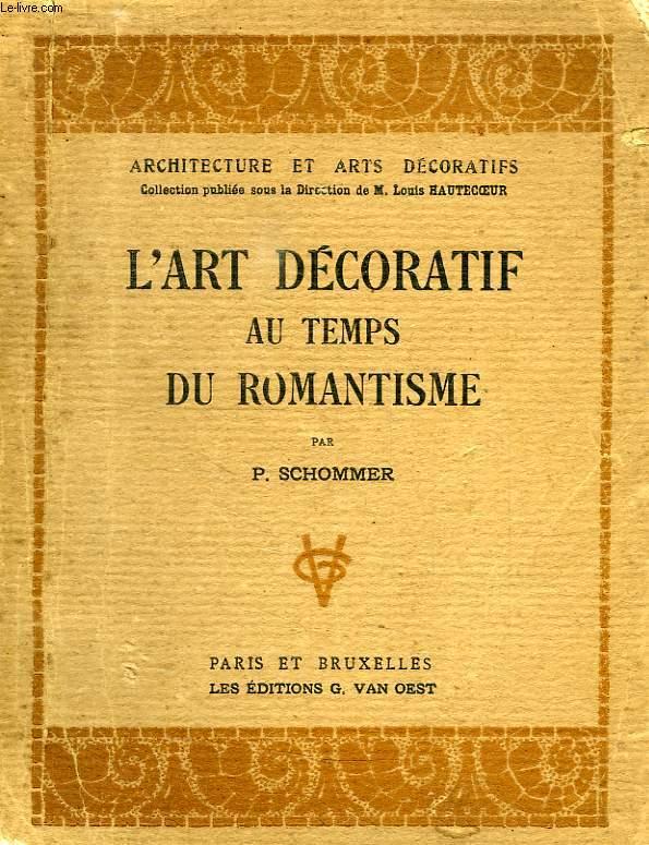 L'ART DECORATIF AU TEMPS DU ROMANTISME