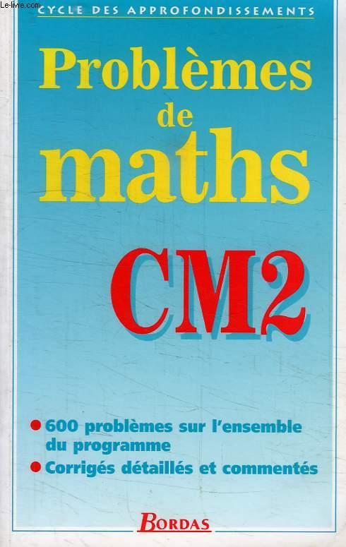 PROBLEMES DE MATHS, CM2