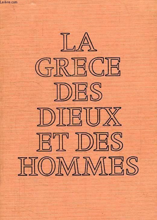 LA GRECE DES DIEUX ET DES HOMMES