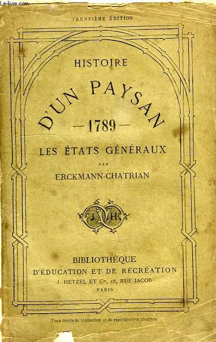 HISTOIRE D'UN PAYSAN, LES ETATS GENERAUX, 1789