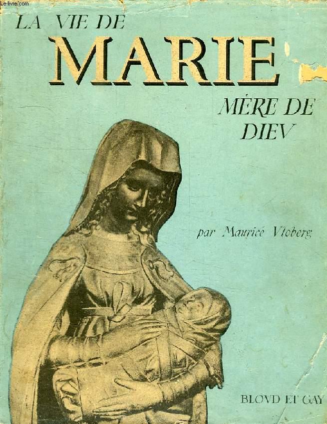 LA VIE DE MARIE, MERE DE DIEU