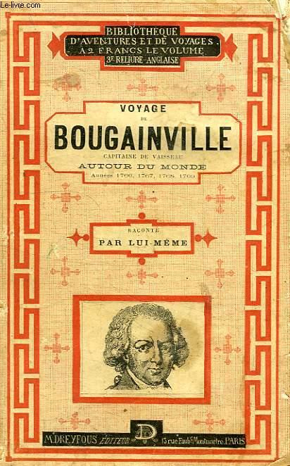 VOYAGE DE BOUGAINVILLE, CAPITAINE DE VAISSEAU, AUTOUR DU MONDE (1766-1769)