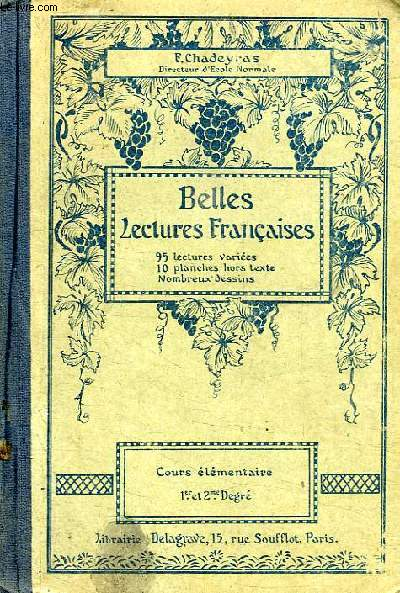 BELLES LECTURES FRANCAISES, COURS ELEMENTAIRE, 1er et 2e DEGRE