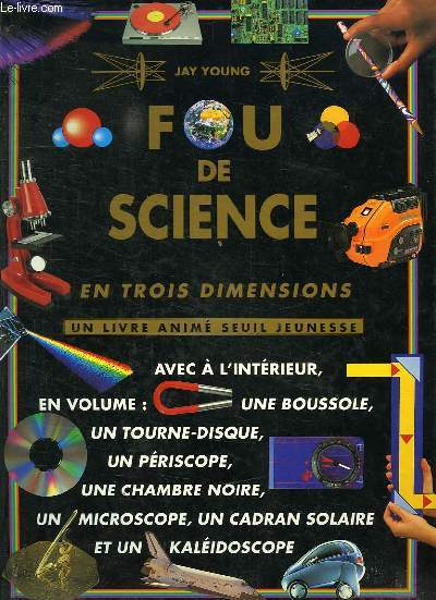 FOU DE SCIENCE, EN 3 DIMENSIONS