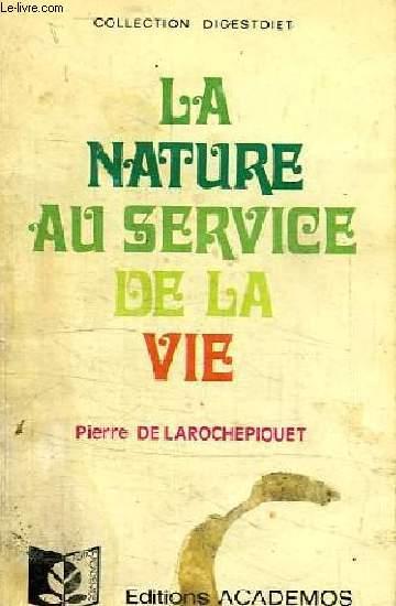 LA NATURE AU SERVICE DE LA VIE