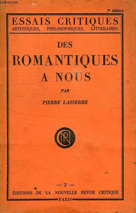 DES ROMANTIQUES A NOUS