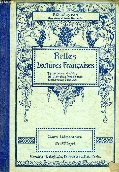 BELLES LECTURES FRANCAISE, COURS ELEMENTAIRE, 1er-2e DEGRES