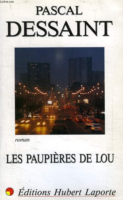 LES PAUPIERES DE LOU