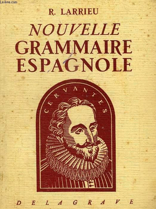 NOUVELLE GRAMMAIRE ESPAGNOLE