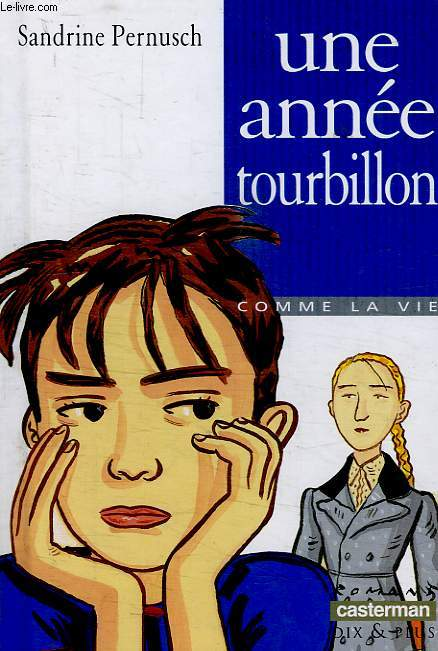 UNE ANNEE TOURBILLON