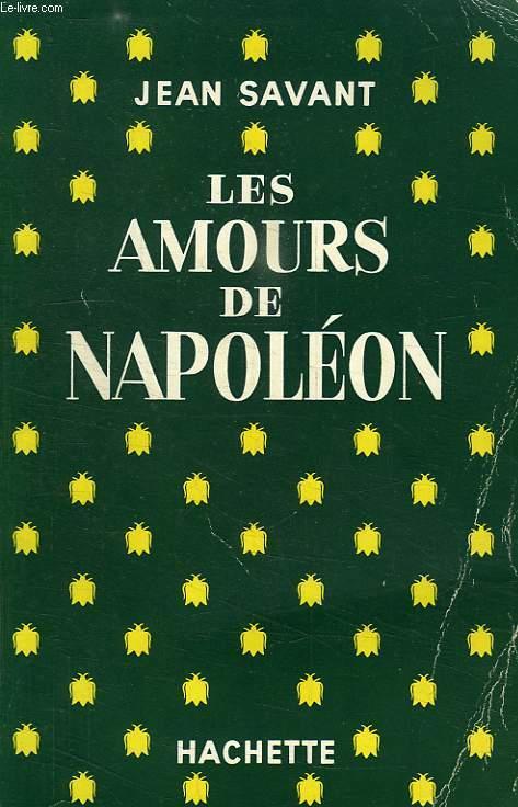 LES AMOURS DE NAPOLEON