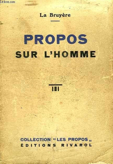 PROPOS SUR L'HOMME