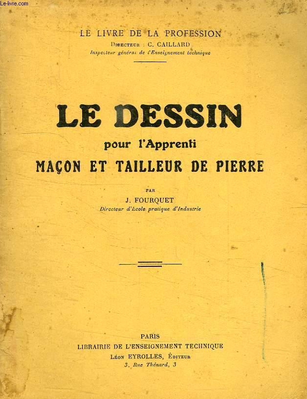 LE DESSIN POUR L'APPRENTI MACON ET TAILLEUR DE PIERRE