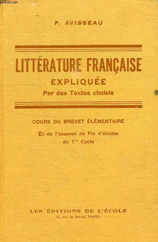 LITTERATURE FRANCAISE EXPLIQUEE PAR DES TEXTES CHOISIS