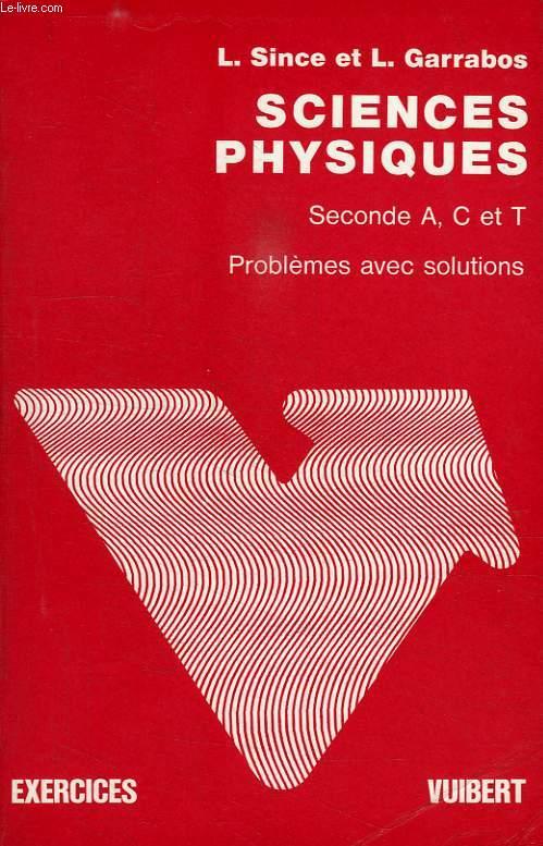 SCIENCES PHYSIQUES, 2de A, C, T