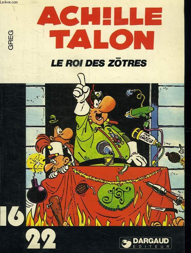 ACHILLE TALON, LE ROI DES ZOTRES