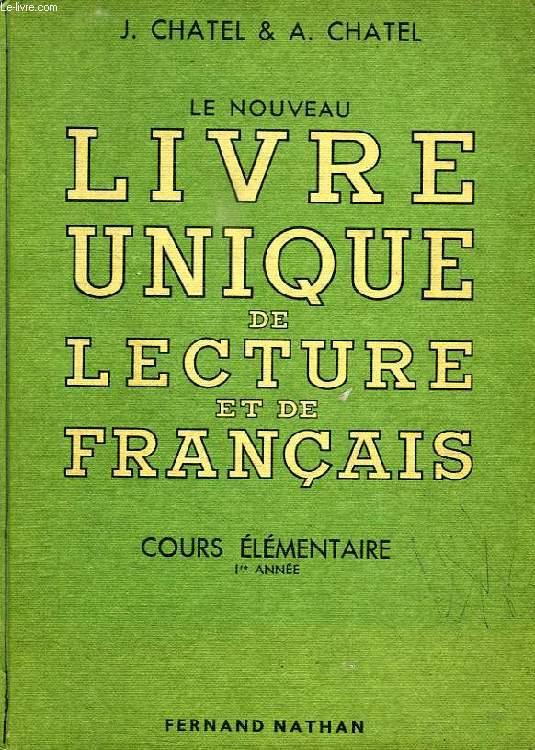 Le Nouveau Livre Unique De Lecture Et De Francais Cours Elementaire Ire Annee