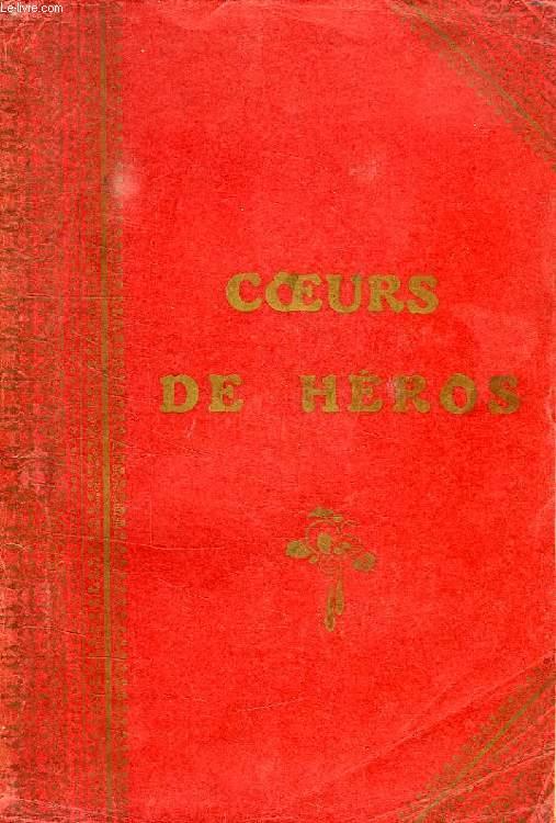 COEURS DE HEROS, GARCIA MORENO ET SES AMIS