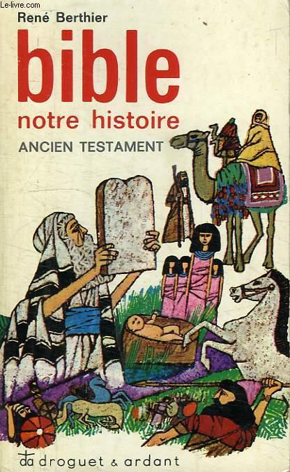 BIBLE, NOTRE HISTOIRE