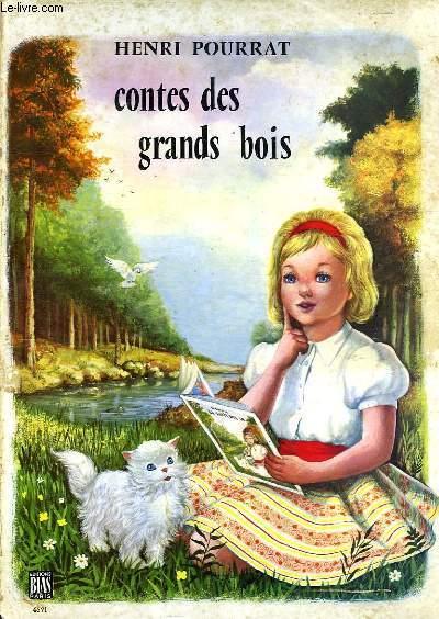 CONTES DES GRANDS BOIS