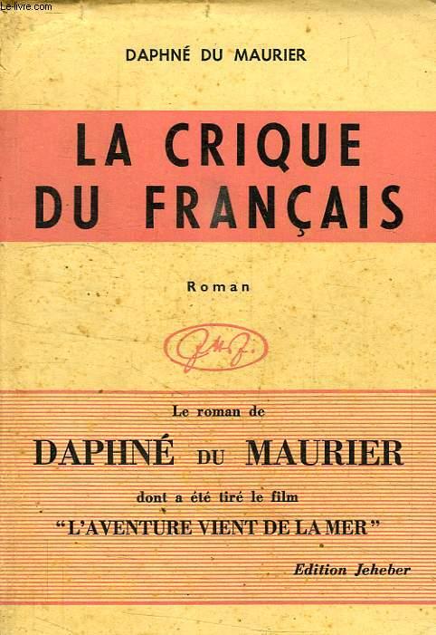 LA CRIQUE DU FRANCAIS