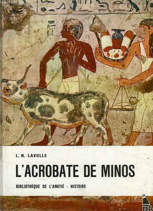 L'ACROBATE DE MINOS