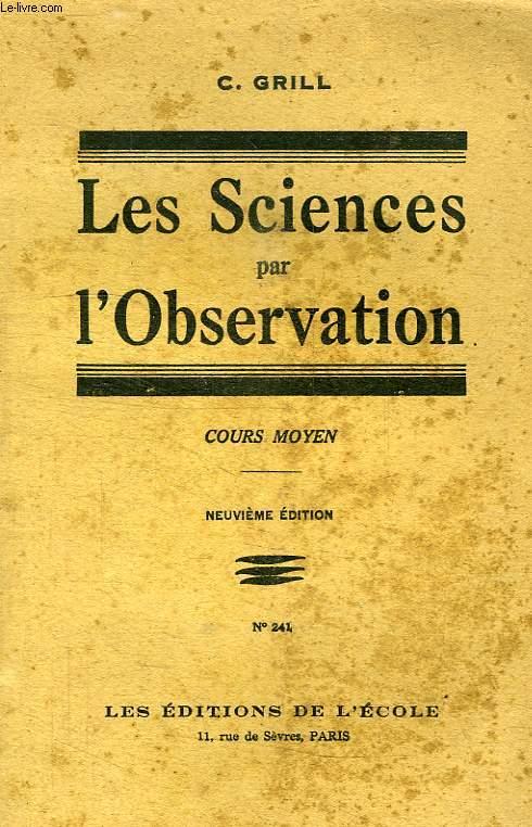 LESSCIENCES DE L'OBSERVATION, COURS MOYEN