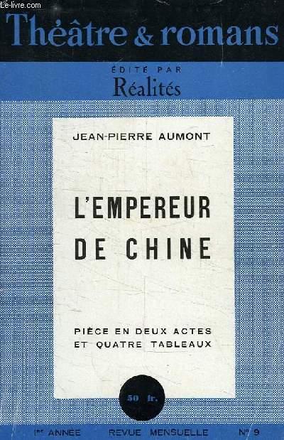 THEATRE ET ROMANS, SUPPLEMENT DE REALITES, N° 9, L'EMPEREUR DE CHINE