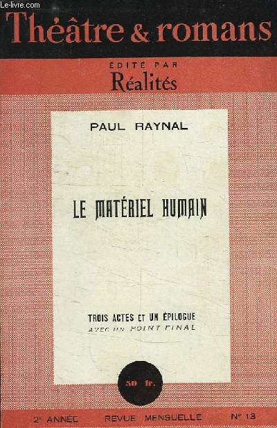 THEATRE ET ROMANS, SUPPLEMENT DE REALITES, N° 13, LE MATERIEL HUMAIN