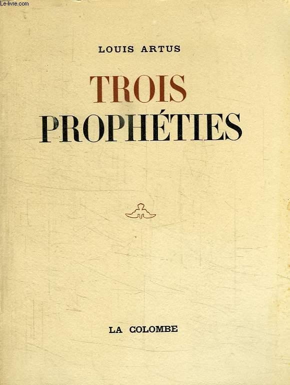 TROIS PROPHETIES