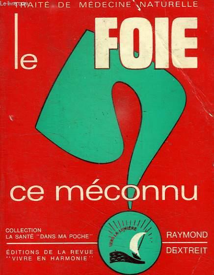 LE FOIE, CE MECONNU