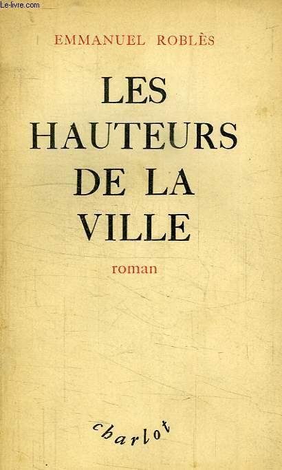 LES HAUTEURS DE LA VILLE
