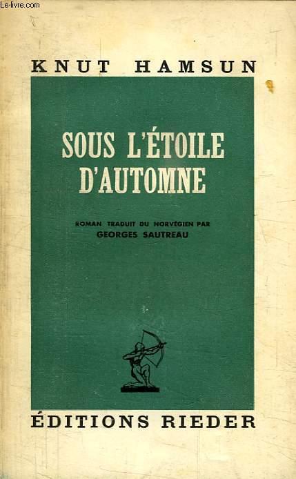 SOUS L'ETOILE D'AUTOMNE