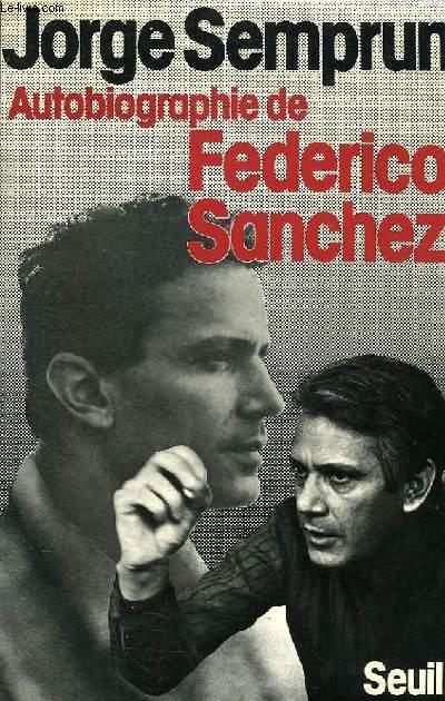 AUTOBIOGRAPHIE DE FEDERICO SANCHEZ