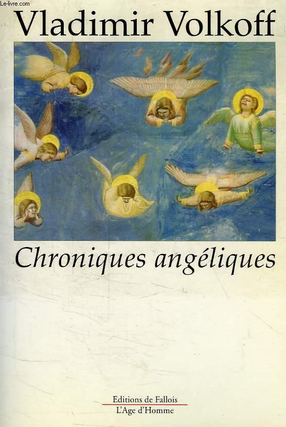 CHRONIQUES ANGELIQUES