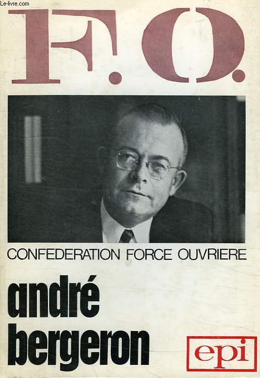 F.O., CONFEDERATION FORCE OUVRIERE
