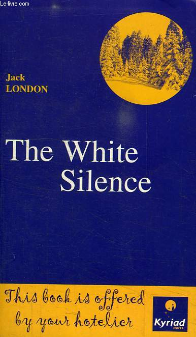 THE WHITE SILENCE / LE SILENCE BLANC