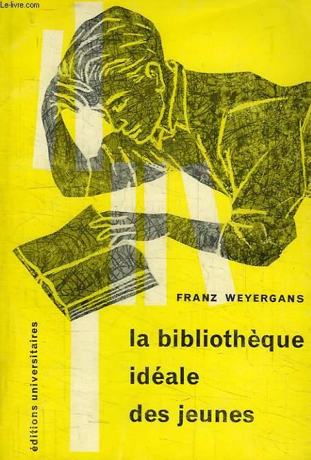 LA BIBLIOTHEQUE IDEALE DES JEUNES