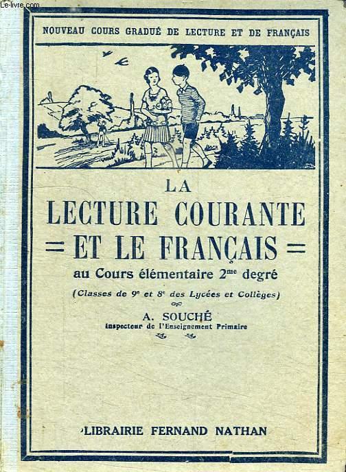 LA LECTURE COURANTE ET LE FRANCAIS AU COURS ELEMENTAIRE 2e DEGRE (CLASSES DE 9e ET DE 8e)