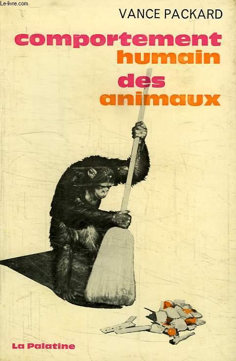 COMPORTEMENT HUMAIN DES ANIMAUX