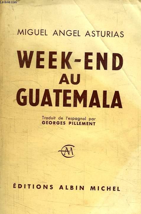 WEEK-END AU GUATEMALA