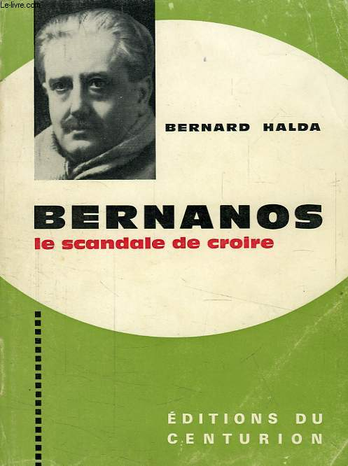 BERNANOS, LE SCANDALE DE CROIRE